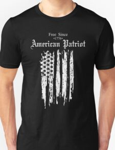Free Since 1776 – American Patriot T-Shirt
