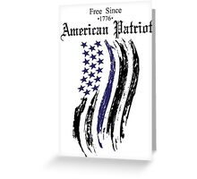Free Since 1776 – American Patriot Greeting Card