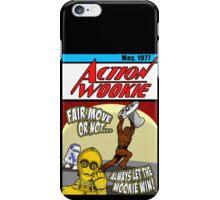 Always let the Wookie win. iPhone Case/Skin