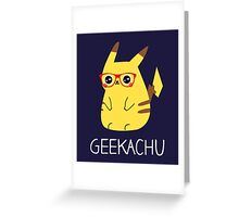 Geekachu Greeting Card