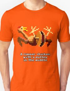 Monkey Island - Rubber chicken with a pulley in the middle Unisex T-Shirt