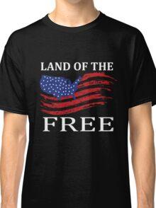 Land Of Free Classic T-Shirt