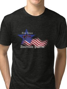 Free Since 1776 – American Patriot Tri-blend T-Shirt