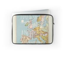 I do believe it's time for another adventure - Europe Laptop Sleeve