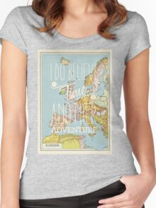 I do believe it's time for another adventure - Europe Women's Fitted Scoop T-Shirt