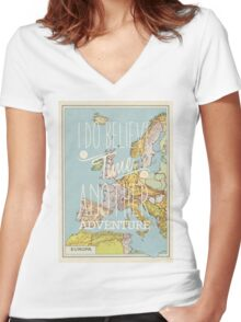 I do believe it's time for another adventure - Europe Women's Fitted V-Neck T-Shirt