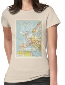 I do believe it's time for another adventure - Europe Womens Fitted T-Shirt