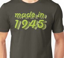 Made in 1945 (Green&Grey) Unisex T-Shirt