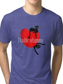 Double cat whammy cool t- shirt design Tri-blend T-Shirt