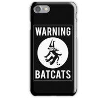 Warning Batcats iPhone Case/Skin