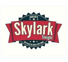 Skylark Tonight Ainter's Art Print