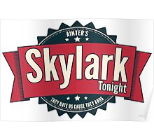 Skylark Tonight Ainter's Poster