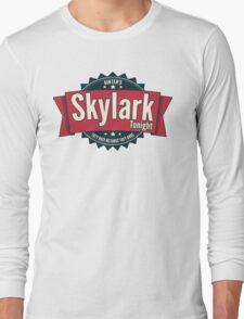 Skylark Tonight Ainter's Long Sleeve T-Shirt