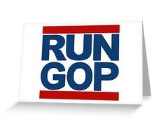 RUN GOP Greeting Card