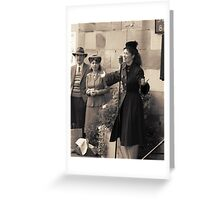 Miss Lola Lamour sings 1940s songs Greeting Card