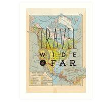 Travel Wide & Far - North America Art Print