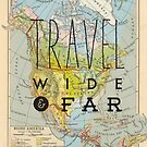Travel Wide & Far - North America by Hannahkaypiche