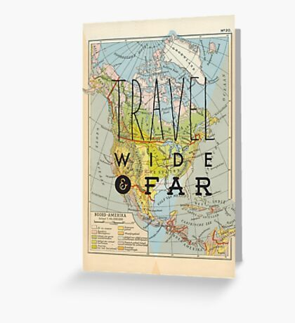 Travel Wide & Far - North America Greeting Card