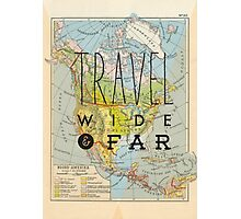 Travel Wide & Far - North America Photographic Print