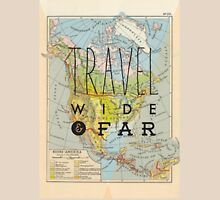 Travel Wide & Far - North America Unisex T-Shirt