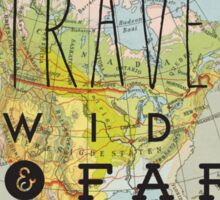 Travel Wide & Far - North America Sticker