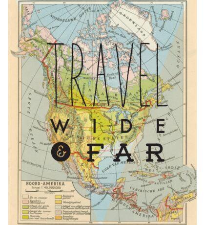 Travel Wide & Far - North America Sticker