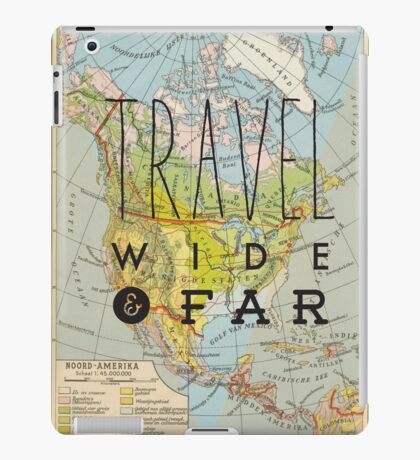 Travel Wide & Far - North America iPad Case/Skin