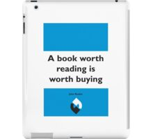 On Books - John Ruskin iPad Case/Skin