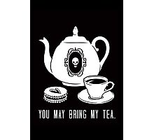 Bring my Tea Photographic Print