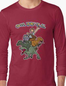 Gotta Hunt Em All Long Sleeve T-Shirt