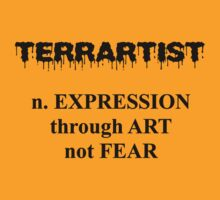 TerArtIst - Expression through Art not Fear by lightsmith