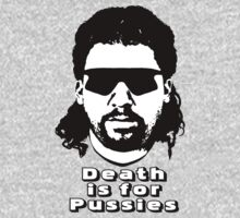 Death is for Pussies by derP
