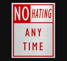 No Hating Unisex T-Shirt