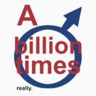 Billion Times - Menfolk series by gnubier