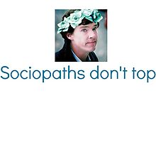 Sociopaths don't top by Dayume