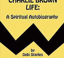 Digital Book Cover ~ My Charlie Brown Life by Creative Captures
