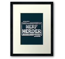 Scruffy Looking Nerf Herder Framed Print