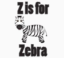Z Is For Zebra Kids Clothes