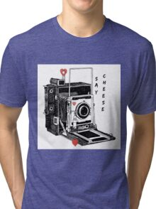 Say Cheese Tri-blend T-Shirt