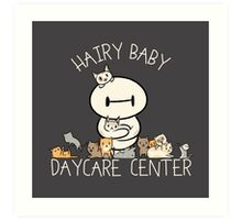 Hairy Baby Daycare Center Art Print