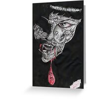 Blood Lust the Face of Fear Greeting Card