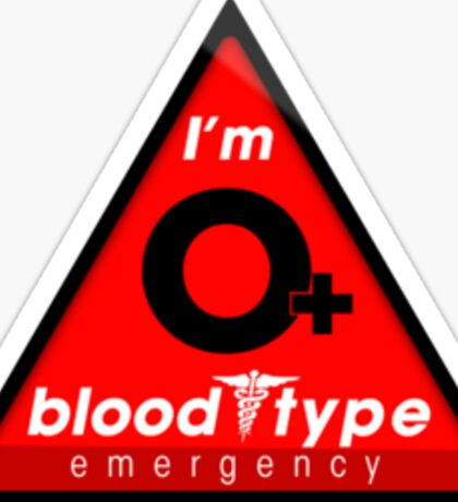 O+ blood type information / stay safe, I suggest application to helmets Sticker