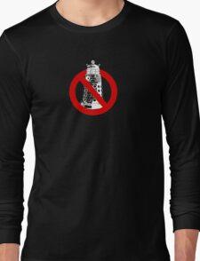 WHO you gonna call? Black Long Sleeve T-Shirt