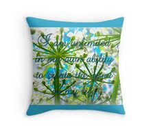 I am unlimited in my ability to create GOOD in my life Throw Pillow