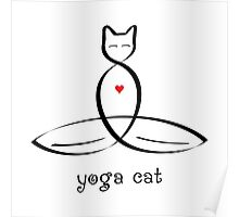 """Stylized Cat Meditator with """"Yoga Cat"""" in fancy text Poster"""