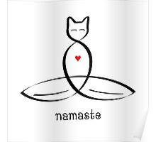 """Stylized Cat Meditator with """"Namaste"""" in fancy text Poster"""