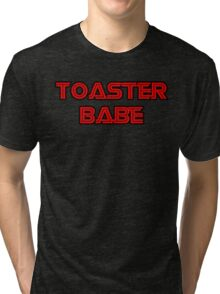 Toaster Babe Tri-blend T-Shirt