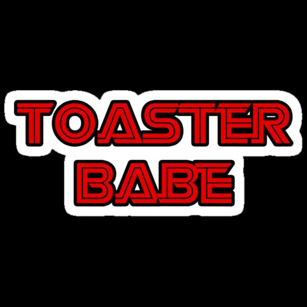 Toaster Babe by Nana Leonti