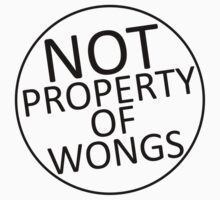 Not Property of Wongs Kids Clothes