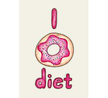 I Donut Diet - cute food illustration Photographic Print